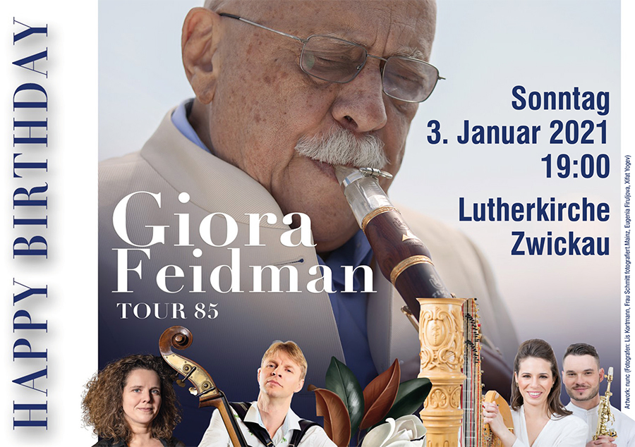 3. Januar 2021 | Happy Birthday GIORA FEIDMAN – Tour 85